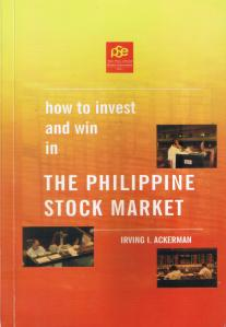 HOW TO INVEST AND WIN IN THE PHILIPPINE STOCK MARKET